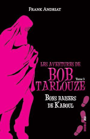 Téléchargez le livre :  Bons baisers de Kaboul