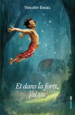 Télécharger le livre :  Et dans la forêt, j'ai vu