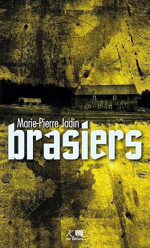 Téléchargez le livre :  Brasiers