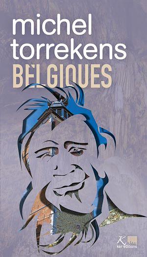Téléchargez le livre :  Belgiques