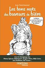 Télécharger le livre :  Les bons mots des buveurs de bière