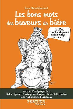 Téléchargez le livre :  Les bons mots des buveurs de bière