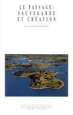 Télécharger cet ebook : Le paysage : sauvegarde et création