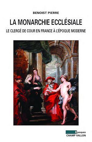 Téléchargez le livre :  La monarchie ecclésiale