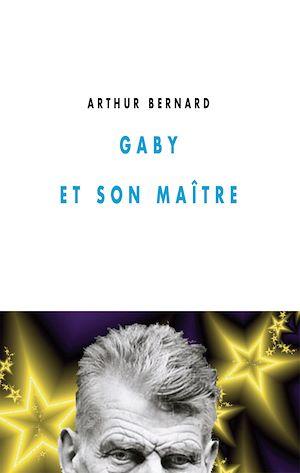 Téléchargez le livre :  Gaby et son Maître