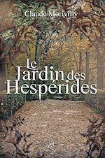 Télécharger le livre :  Le Jardin des Hespérides