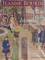 Télécharger cet ebook : La rose et la mandragore : plantes et jardins médiévaux
