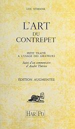 Télécharger cet ebook : L'art du contrepet : petit traité à l'usage des amateurs, suivi d'un commentaire d'André Thérive