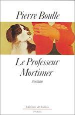 Télécharger le livre :  Le professeur Mortimer