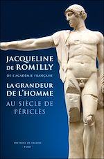 Télécharger le livre :  La Grandeur de l'homme au siècle de Périclès