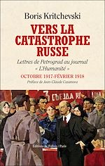 Télécharger le livre :  Vers la catastrophe russe