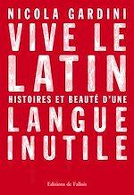 Télécharger le livre :  Vive le latin