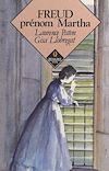 Téléchargez le livre numérique:  Freud, prénom Martha