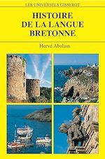 Télécharger cet ebook : Histoire de la langue bretonne