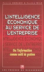 Télécharger cet ebook : L'intelligence économique au service de l'entreprise ou L'information comme outil de gestion