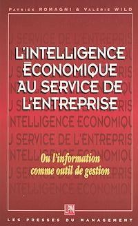 Télécharger le livre : L'intelligence économique au service de l'entreprise ou L'information comme outil de gestion