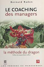 Télécharger cet ebook : Le coaching des managers : la méthode du dragon