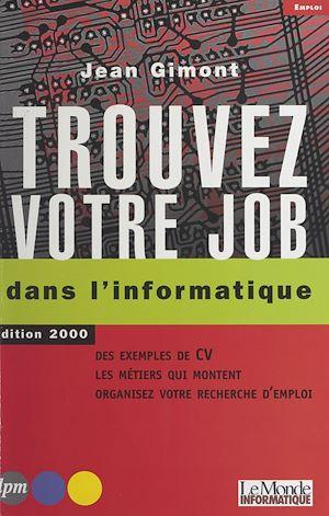 Téléchargez le livre :  Trouvez votre job dans l'informatique