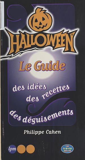Téléchargez le livre :  Halloween, le guide