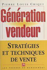 Télécharger cet ebook : Génération vendeur : stratégies et techniques de vente