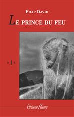 Télécharger le livre :  Les Prince du feu