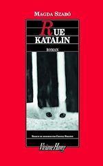Télécharger le livre :  Rue Katalin