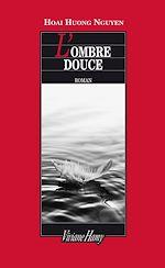 Télécharger le livre :  L'Ombre douce