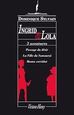 Télécharger le livre :  3 aventures en 1 : Ingrid et Lola