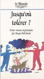 Télécharger le livre :  Jusqu'où tolérer ?
