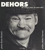 Télécharger le livre :  Dehors : Un visage pour les sans-abri