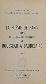 Télécharger cet ebook : La poésie de Paris dans la littérature française de Rousseau à Baudelaire (1)