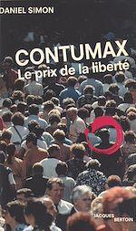 Télécharger le livre :  Contumax : Le Prix de la liberté