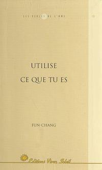 Télécharger le livre : Utilise ce que tu es