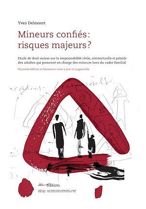 Téléchargez le livre :  Mineurs confiés: risques majeurs?