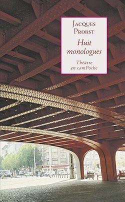 Téléchargez le livre numérique:  Huit monologues