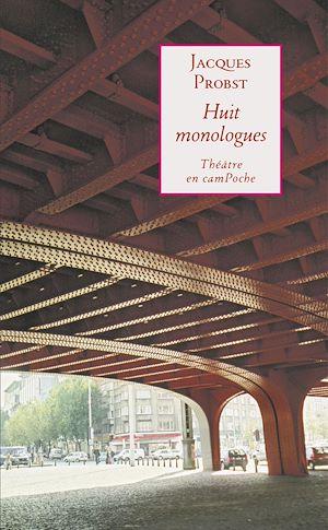 Téléchargez le livre :  Huit monologues