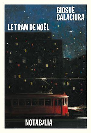 Téléchargez le livre :  Le tram de Noël