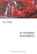 Télécharger le livre :  Le marchand de parapluies