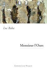 Télécharger le livre :  Monsieur l'Ours