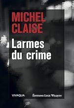 Télécharger le livre :  Larmes du crime