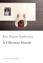 Télécharger le livre :  À l'Hermine blanche