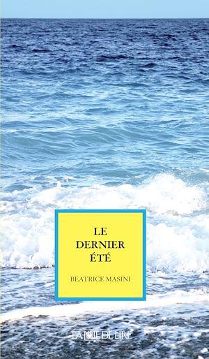 Téléchargez le livre :  Le dernier été