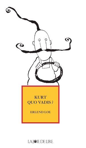 Téléchargez le livre :  Kurt quo vadis ?