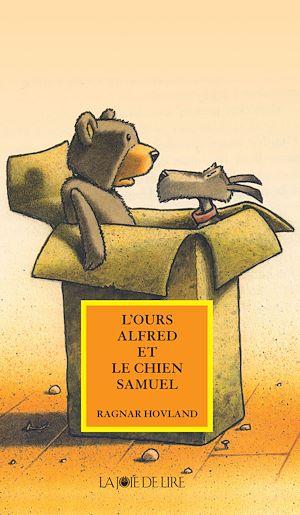 Téléchargez le livre :  L'Ours Alfred et le Chien Samuel
