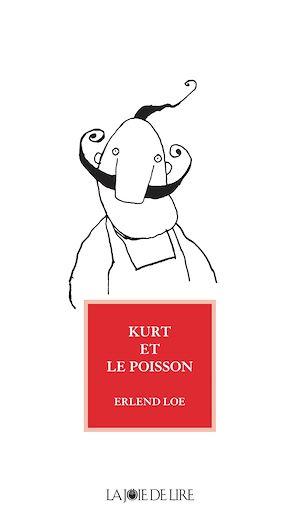 Téléchargez le livre :  Kurt et le poisson