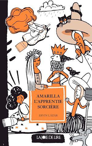 Téléchargez le livre :  Amarilla l'apprentie sorcière