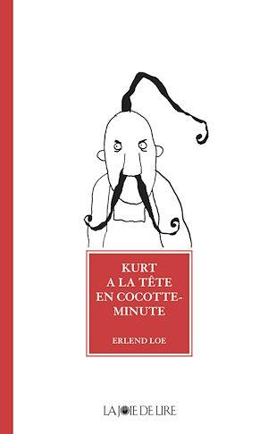 Téléchargez le livre :  Kurt a la tête en cocotte-minute