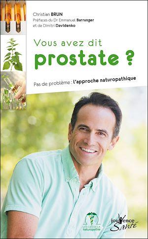 Téléchargez le livre :  Vous avez dit prostate ?