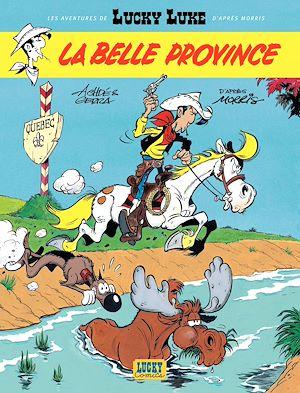 Téléchargez le livre :  Les aventures de Lucky Luke d'après Morris - tome 1 - La belle province