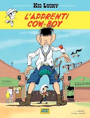 Téléchargez le livre :  Les aventures de Kid Lucky d'après Morris - Tome 1 - L'apprenti Cow-boy